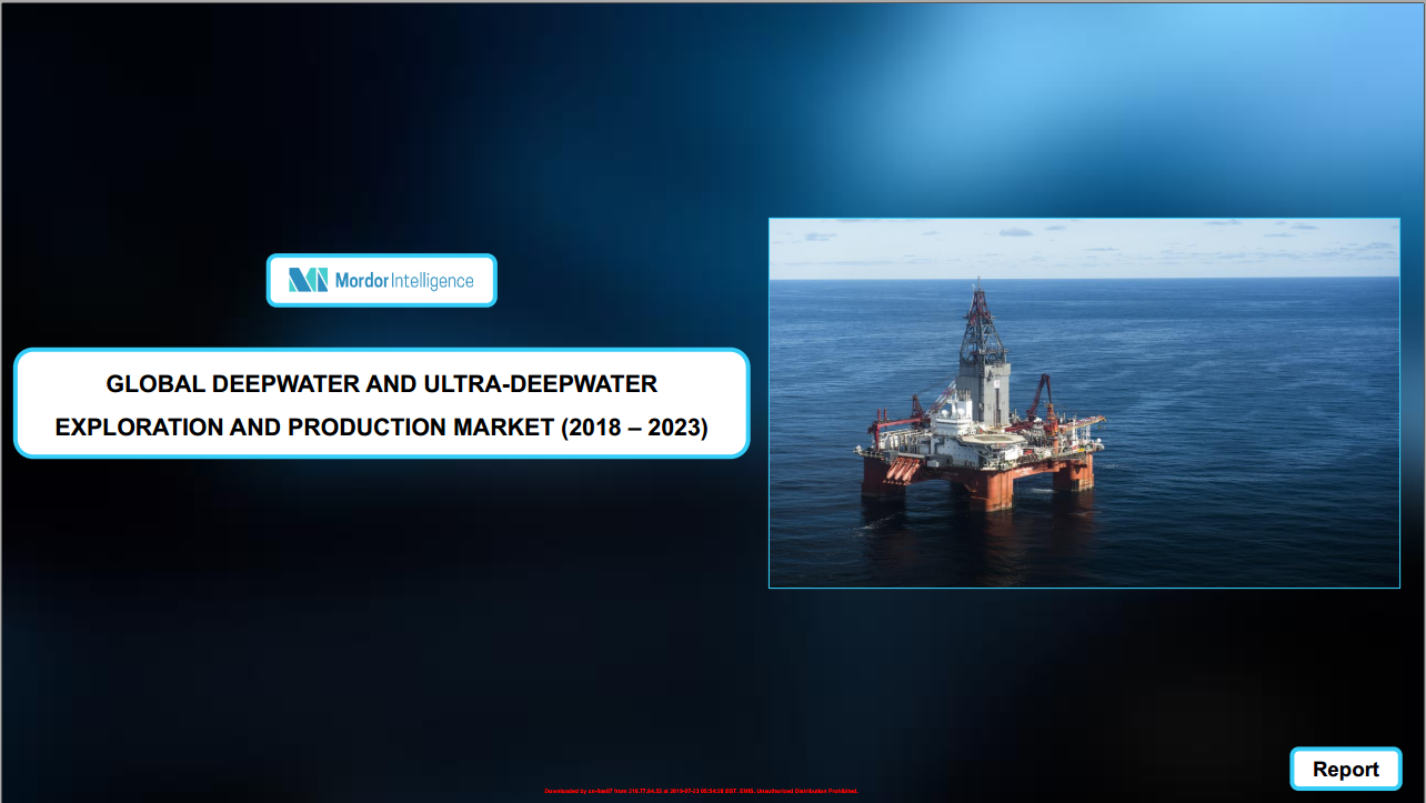 Deepwater and Ultra-deepwater Exploration Production EP Market - Growth, Trends, and Forecast 2018 - 2023